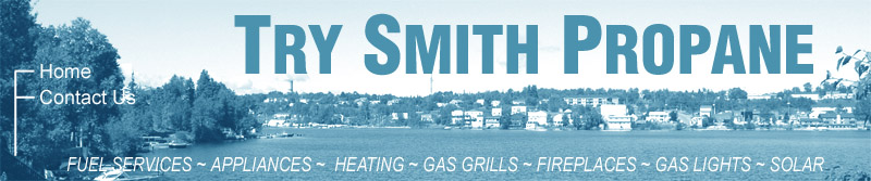 Try Smith - Propane - Heating  - Solar